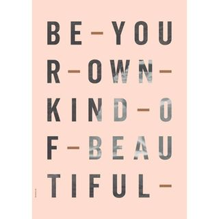 "Poster ""Be your Own Kind"" (Rose) 50 x 70cm"